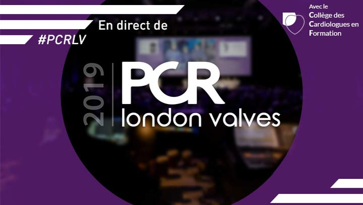 PCR London Valves 2019 en direct sur Cardio-online !