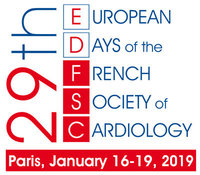 29th European Days of the French Society of Cardiology - Paris, January 16-19, 2019